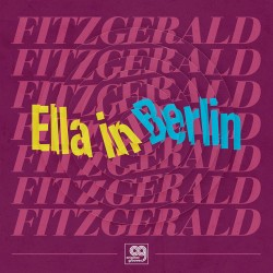 Ella in Berlin (Mack the Knife and Summertime) - R