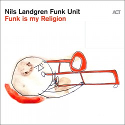Funk Unit - Funk Is My Religion