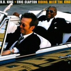 Riding With The King w/B.B. King