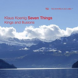 Seven Things - Kings and Ilusions