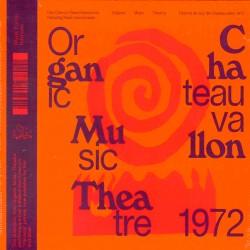 Organic Music Theatre - Fes. Jazz Chateauvallon 72