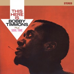 This Here Is Bobby Timmons + Soul Time