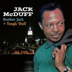 Brother Jack + Tough` Duff