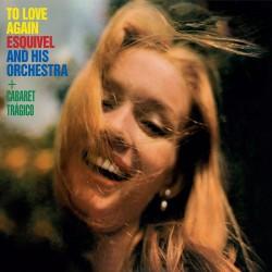 To Love Again + Cabaret Tragico