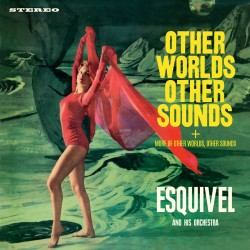 Other Worlds, Other Sounds + More of Other…