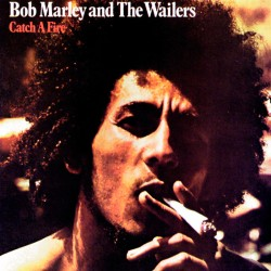 And The Wailers - Catch a Fire