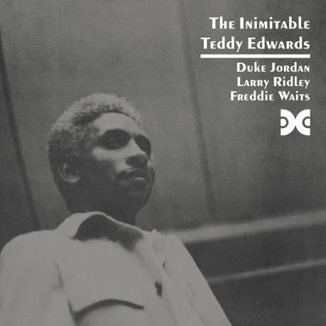 The Inimitable Teddy Edwards