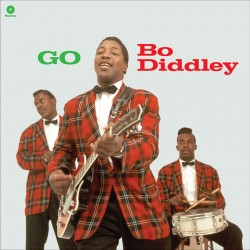 Go Bo Diddley + 2 Bonus Tracks