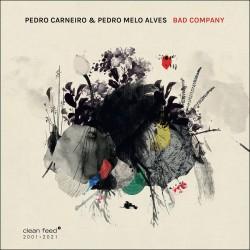 Bad Company w/ Pedro Melo Alves
