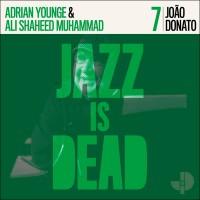 Jazz Is Dead 7 - Joao Donato