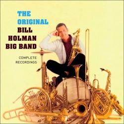 Original B. Holman Big Band: Complete Recordings