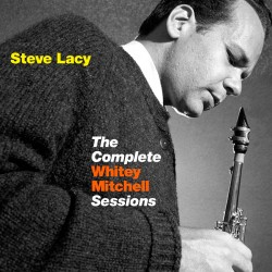 The Complete Whitey Mitchell Sessions
