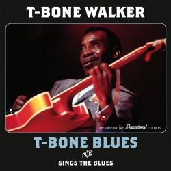 T-Bone Blues + Sings the Blues + 5 Bonus Tracks
