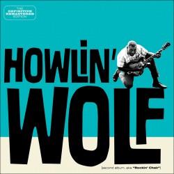 Howlin` Wolf ( Second Album Aka Rockin` Chair )