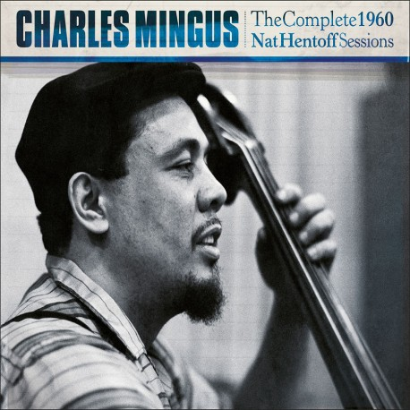 The Complete 1960 Nat Hentoff Sessions