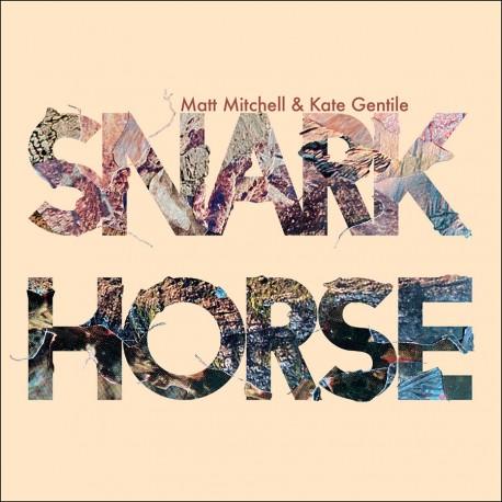 Snark Horse W/ Kate Gentile