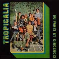 Tropicalia Ou Panis Et Circensis (Clear Vinyl)