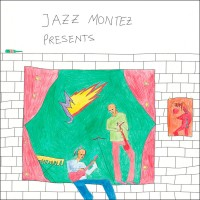Jazz Montez Presents Vol. 1
