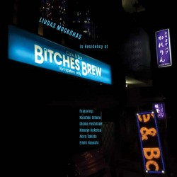 In Residency at Bitches Brew