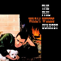 Warm Woods Complete Recordings