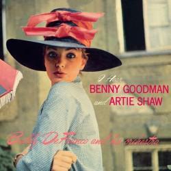 I Hear Benny Goodman and Artie Shaw