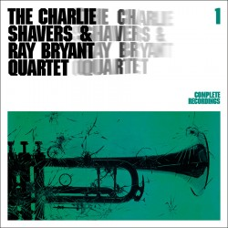 The Charlie Shavers and Ray Bryant Vol 1