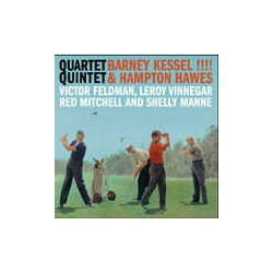 Barney Kessel and Hampton Hawes - Quartet/ Quintet