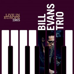 Bill Evans Trio - Live in Europe 1965