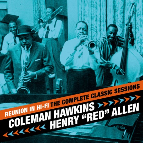 Reunion in Hi-Fi: the Complete Sessions