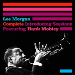 Complete Introducing Sessions Hank Mobley