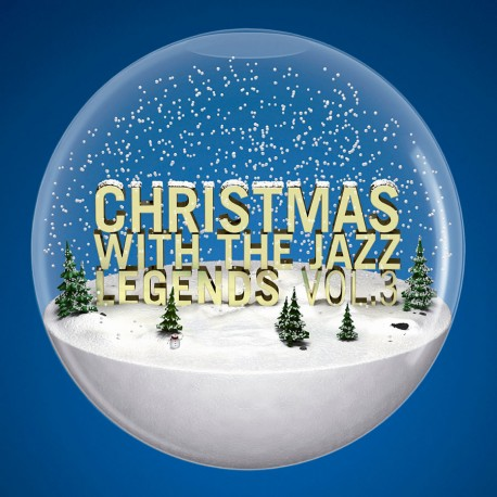 Christmas with the Jazz Legends Vol 3