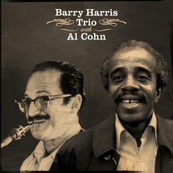 Barry Harris Trio with Al Cohn