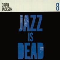 Jazz Is Dead 008: Brian Jackson