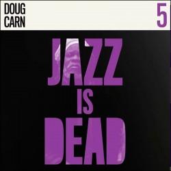 Jazz Is Dead 005: Doug Carn