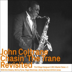 Chasin' the Trane Revisited
