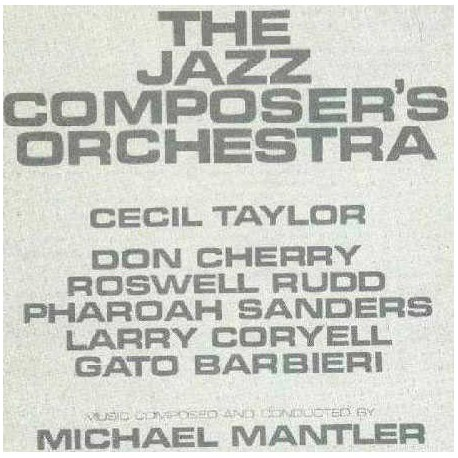 The Jazz Composer`S Orchestra Conducted M.Mantler