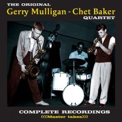 The Original Gerry Mulligan - Chet Baker Quartet