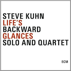 Life`S Backward Glances - Solo and Quartet