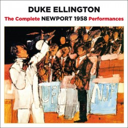 The Complete Newport 1958 Performances