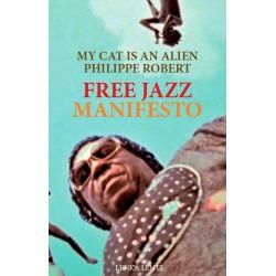 Free Jazz Manifesto w/MCIAA / French Book)