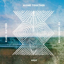 Alone Together w/Ed Neumeister