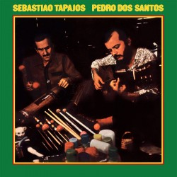 Sebastiao Tapajos & Pedro dos Santos Vol.1