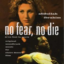 No Fear , No Die (S`En Fout La Mort)