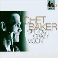 Oh You Crazy Moon - the Legacy Vol. 4 - Digipak