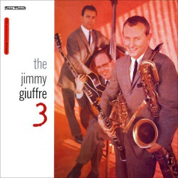 The Jimmy Giuffre 3 - 180 Gram