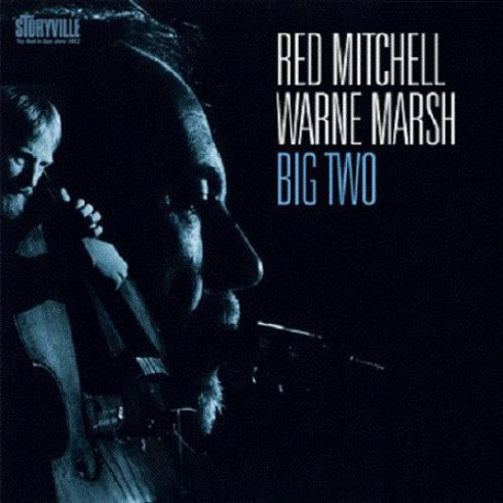 Red Mitchell - Warne Marsh: Big Two