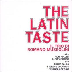 The Latin Taste - Il Trio Di Romano Mussolini