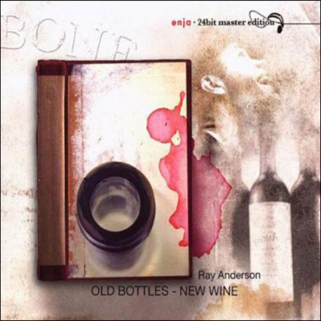 Old Bottles - New Wine