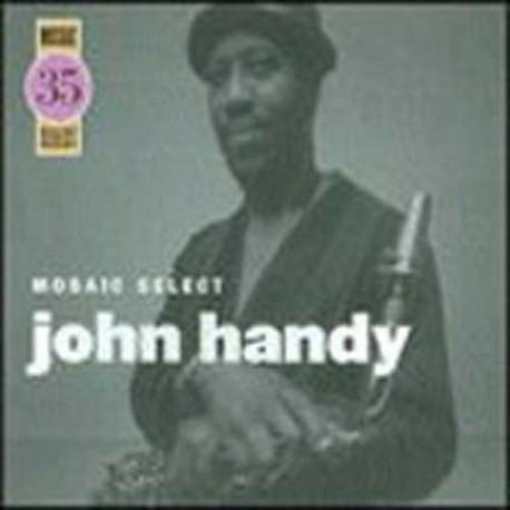 Mosaic Select: John Handy
