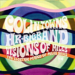 Hr-Big Band: Visions of Miles